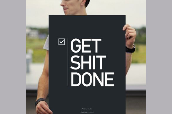 get shit done poster design