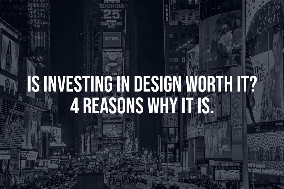 is design worth it